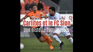 Carlitos et le FC Sion: une histoire tumultueuse entre amour et désamour