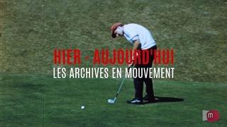 HIER-AUJOURDHUI 31 Un peu de golf