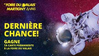 Foire du Valais - Dernière Chance !