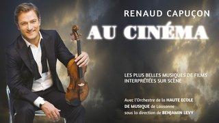 """Renaud Capuçon """" Au cinéma """""""