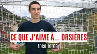 «Ce que j'aime à Orsières, c'est...»